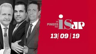 Os Pingos nos Is - 13/09/2019