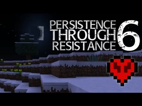 Minecraft: Persistence Through Resistance EP06 - Gathering Resources