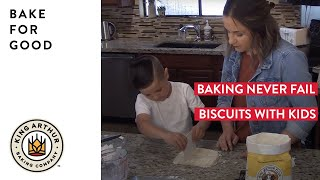 Baking Never Fail Biscuits With Kids - Bake For Good program