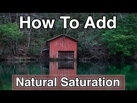 The Most Natural Way To Add Saturation To Your Photos | Photoshop Tutorial