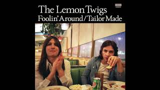 Lemon Twigs - Foolin' Around video