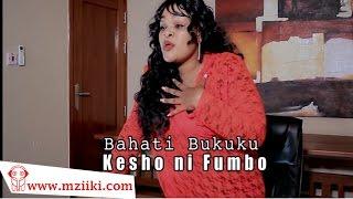 Kesho Ni Fumbo | Bahati Bukuku | Official Video