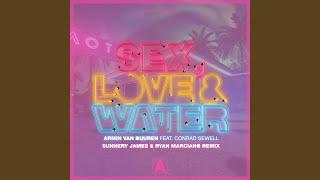 Sex, Love & Water (Sunnery James & Ryan Marciano Remix)