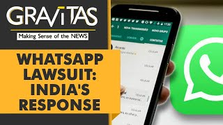 Gravitas: Why WhatsApp has sued the Indian government
