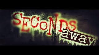 """Seconds Away - """"Dead Wrong"""" Official Video"""