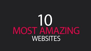 10 Most Amazing Cool Websites You Didn't Know Existed on Internet
