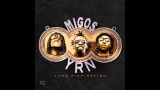 Migos - Dab Daddy (Yung Rich Nation Album)
