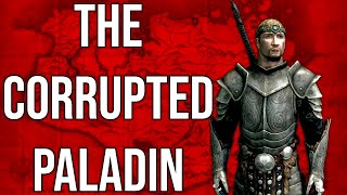The Corrupted Paladin | Skyrim Builds