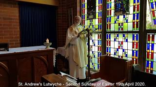 At. Andrew'a Lutwyche - Second Sunday of Easter 19th  April 2020