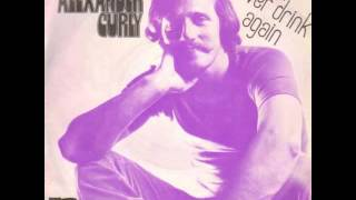"""Video thumbnail of """"Alexander Curly - I'll Never Drink Again"""""""