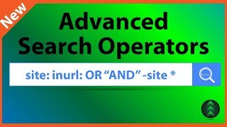 How to Use Google Advanced Search Operators