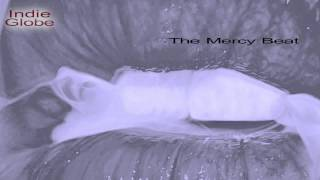 The Mercy Beat | An Act Of Mercy