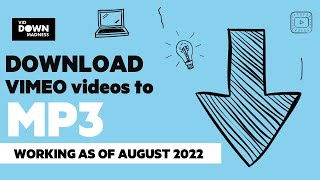 [SOLVED] Download Vimeo Videos to MP3- July 2020