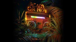 Descargar MP3 de Ready Or Not Feat Terror Jr Umru Melvv