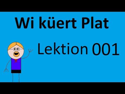 Wi küert Plat - Lektion 1