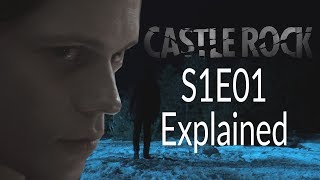 Castle Rock S1E01 Explained