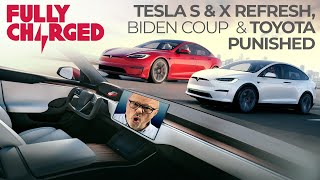 Tesla Model S & X Refresh, Biden Coup & Toyota Punished | 100% Independent, 100% Electric