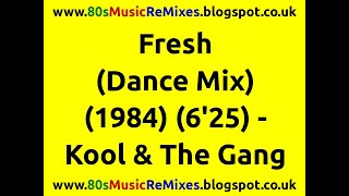 Fresh (Dance Mix)   Kool & The Gang | 80s Club Mixes | 80s Club Music | 80s Dance Music | 80s Dance