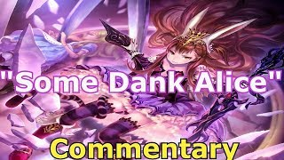 "[Shadowverse] Commentary ""Some Dank Alice"""