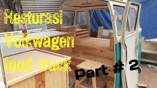 Restorasi VW Combi Food Truck ( Part 2 )