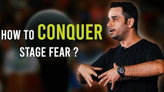How to conquer stage fear?