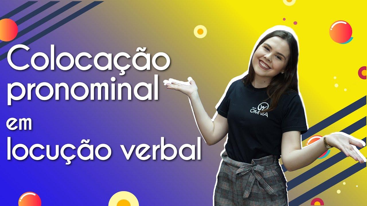 Colocação pronominal em locução verbal