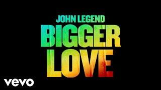 Kadr z teledysku Bigger Love tekst piosenki John Legend