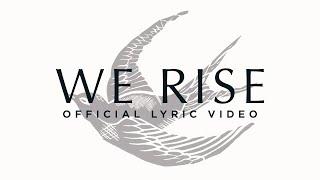 We Rise - Cageless Birds & Jonathan David Helser