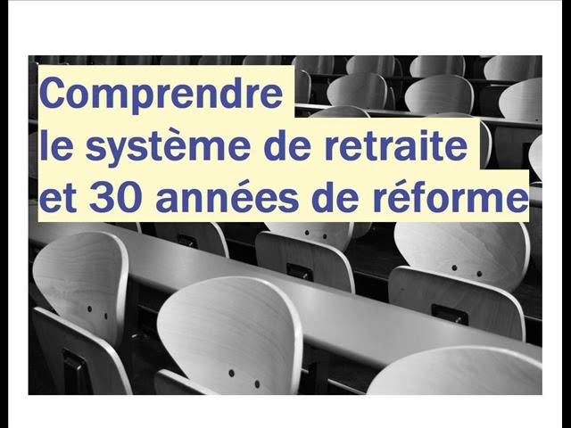 Vidéo, Micro Lopé - #Conférence : Le système de retraite et 30 années de réforme