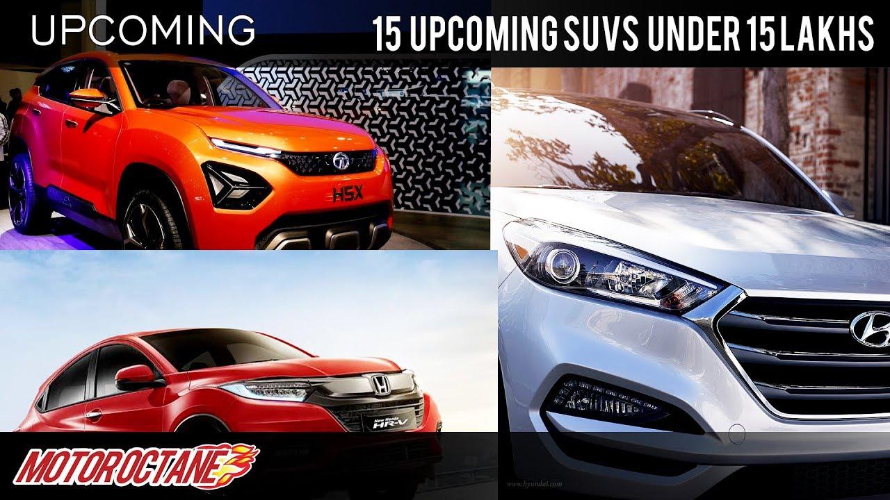 Motoroctane Youtube Video - 15 Upcoming SUVs in India at Rs 15 lakhs | Hindi | MotorOctane