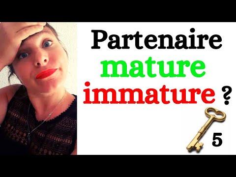 Comment faire la différence entre un partenaire MATURE ou IMMATURE ?