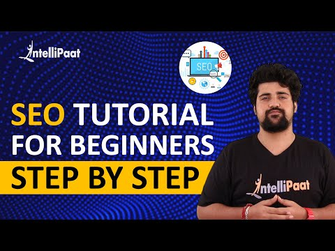 SEO Tutorial for Beginners Step by Step | SEO Training | Intellipaat ...