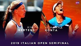 Kiki Bertens Vs. Johanna Konta | 2019 Italian Open Semifinal | WTA Highlights