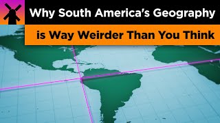 Why South America's Geography is Way Weirder Than You Think thumbnail