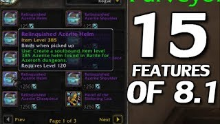 The 15 Features of Patch 8.1 - WoW BfA