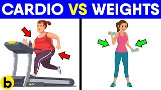 Which Is Better For Your Weight Loss Cardio Or Weights?
