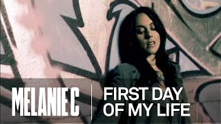 Melanie C  First Day Of My Life Music Video HQ