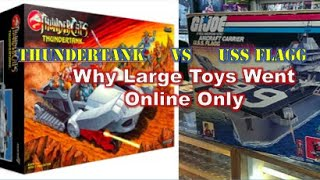 Why did large toys go from retail to online preorders? PLUS: the secret  strategy of the USS Flagg