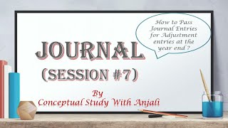 Journal Part 7 Miscellaneous Class 11 Accounts - YouTube
