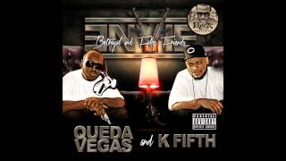 FREEZE, QUEDA VEGAS, K FIFTH, & BEAUTY - THATS THE WAY IT GOES (2012)
