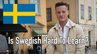 The Real Reason Swedish Is Hard To Learn (Speaking Only Swedish Ep. 4)