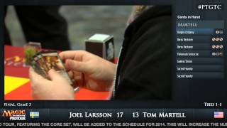 Pro Tour Gatecrash Finals: Tom Martell vs. Joel Larsson