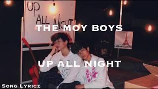 The Moy Boys - Up All Night (Lyrics)