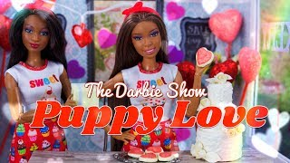 The Darbie Show: PUPPY LOVE   Valentines Day Special