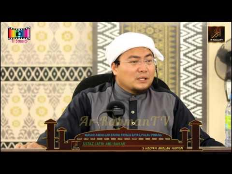 Ustaz Jafri Abu Bakar - 5 Hadith Amalan Harian
