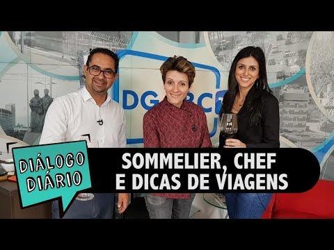 Sommelier, chef de cozinha e viagens no Diálogo Diário