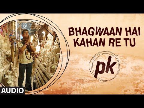 Bhagwan Hai Kahan Re Tu