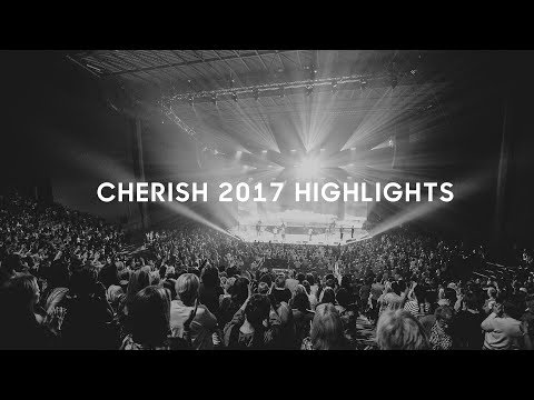 Cherish 2017 Highlights
