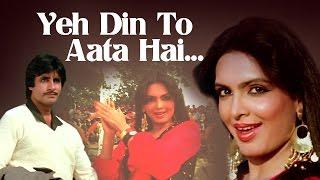 Yeh Din To Aata Hai - Amitabh Bachchan - Parveen Babi