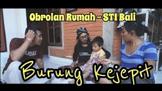 """Burung Kejepit """"OR"""" STI Bali"""